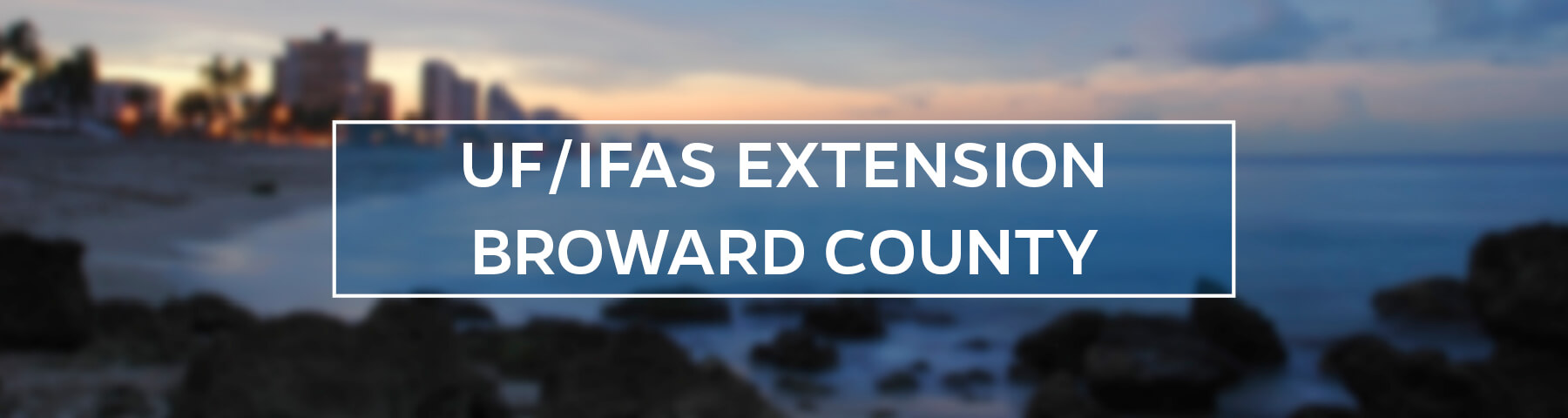 UF/IFAS Extension Broward County
