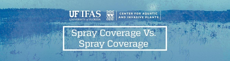 "Cover Photo ""Spray Coverage Vs. Spray Coverage"""