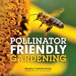 Pollinator Friendly Gardening book cover