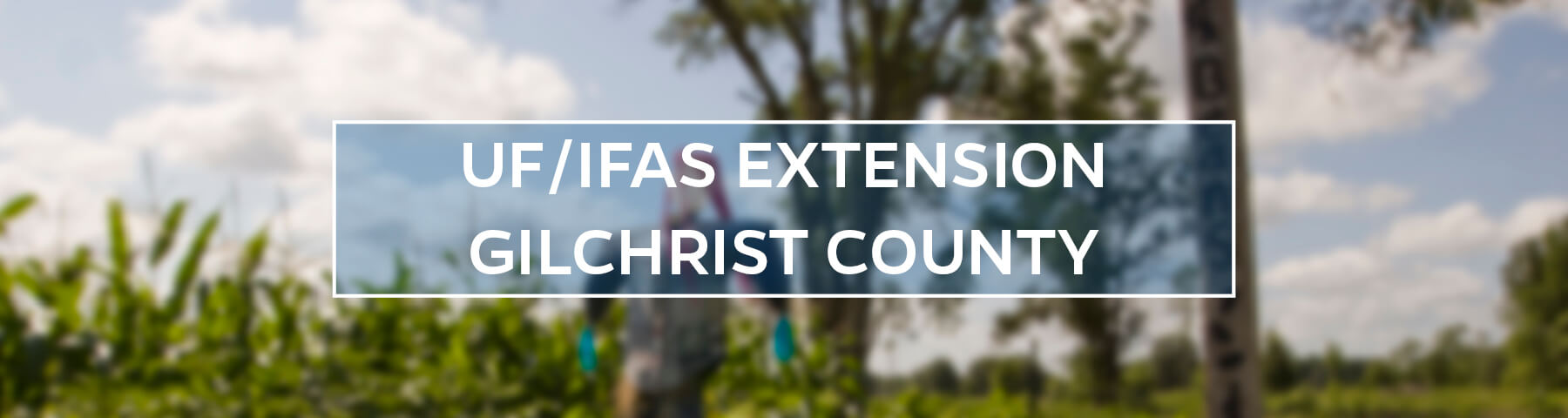 UF/IFAS Extension Gilchrist County