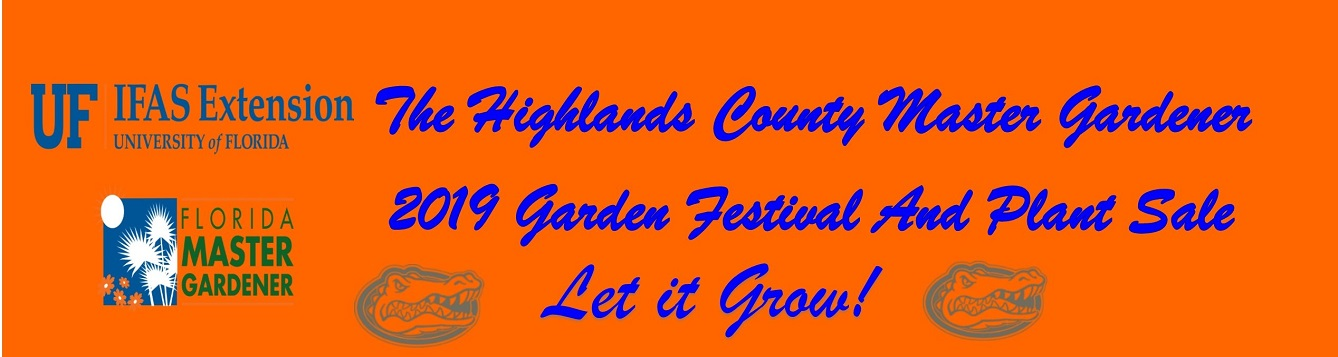 The Highlands County Master Gardeners are having their 2nd Annual Garden Festival on the November 16, 2019