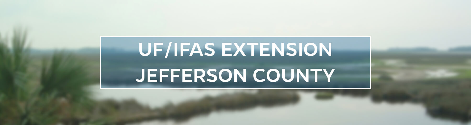 UF/IFAS Extension Jefferson County