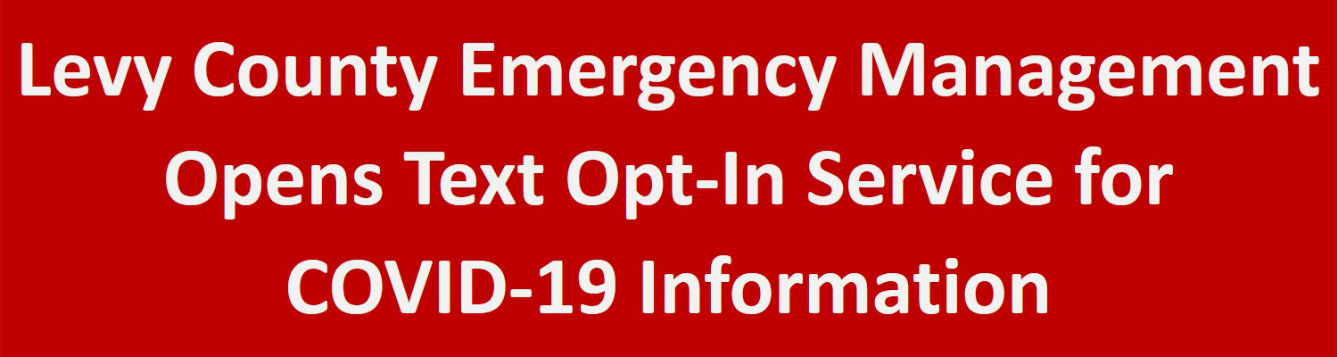 Levy EOC offers text opt-in for COVID-19 updates