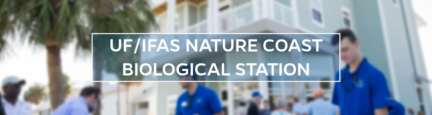UF/IFAS Nature Coast Biological Station