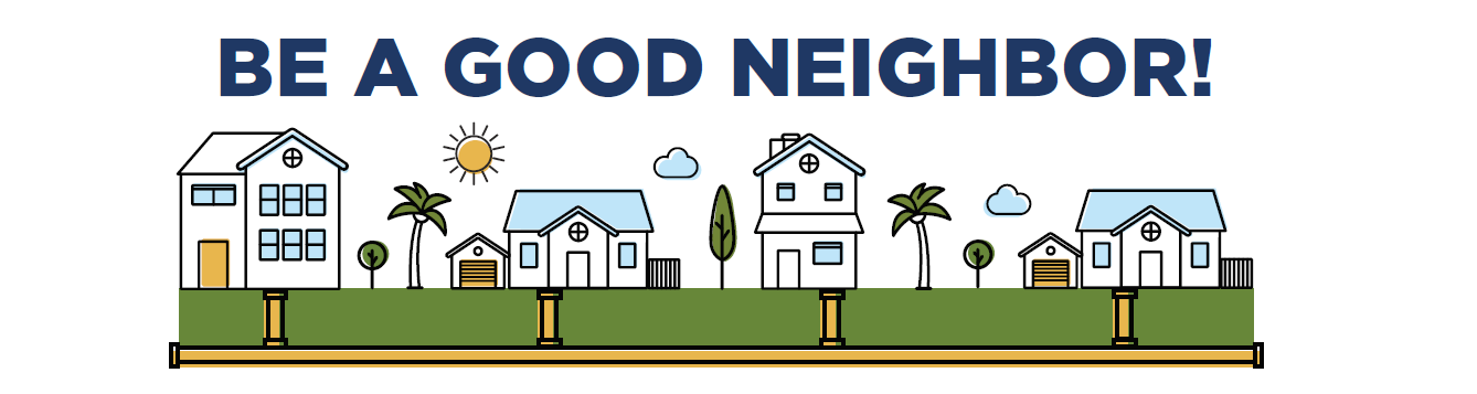 Be a good neighbor text with houses below connected by sewer pipes