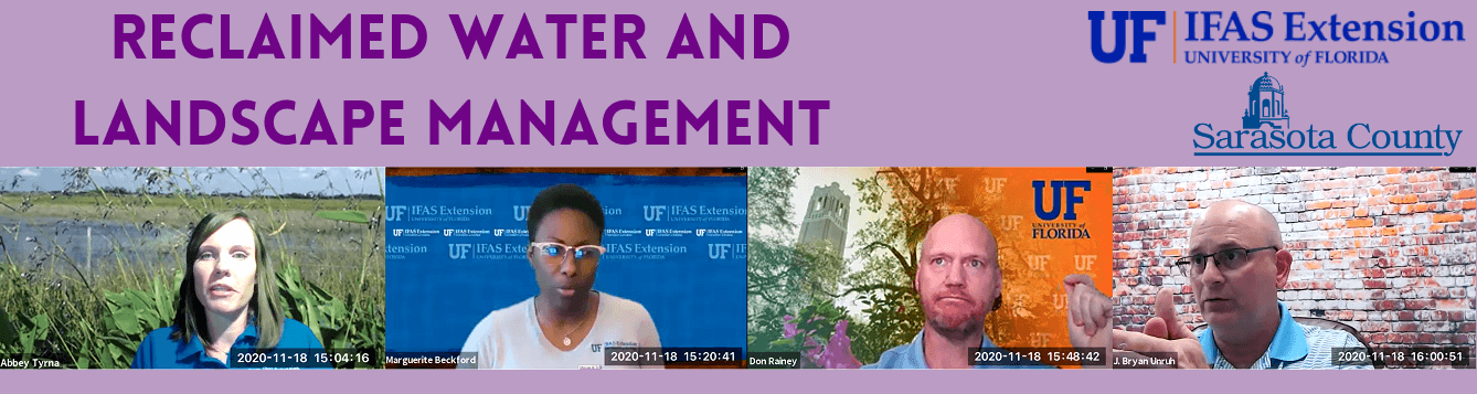 Reclaimed Water and Landscape Management title with the four featured speakers below