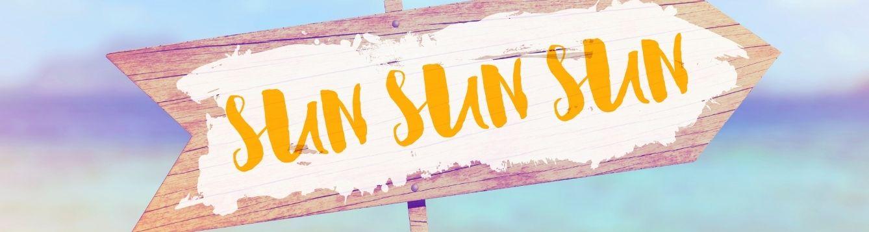 sign that reads sun sun sun