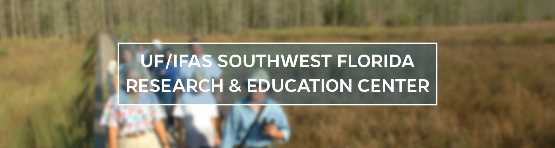 UF/IFAS Southwest Florida Research and Education Center
