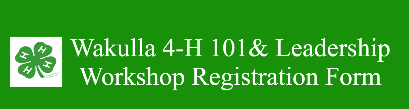 Wakulla 4-H 101 & Leadership Workshop Membership