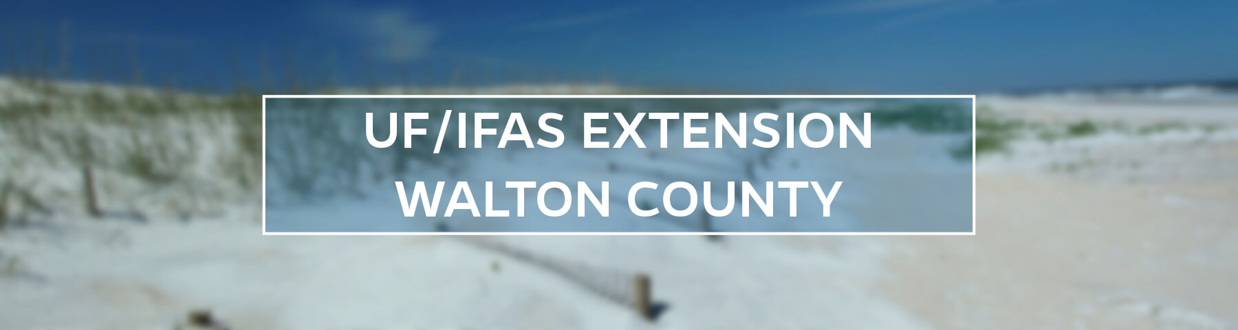 UF/IFAS Extension Walton County